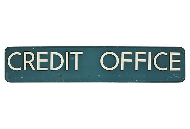 Vintage Credit Office Sign