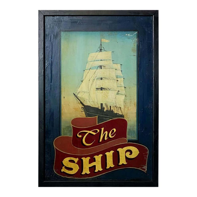 """Vintage English Pub Sign, """"The Ship"""" For Sale"""
