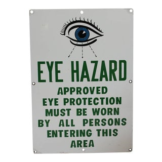 "1930s American Factory Porcelain ""Eye Hazard"" Sign"