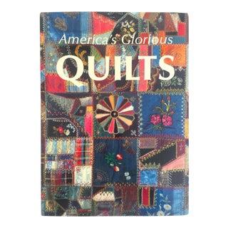 """America's Glorious Quilts"" Vintage 1987 Modern Folk Art Book"
