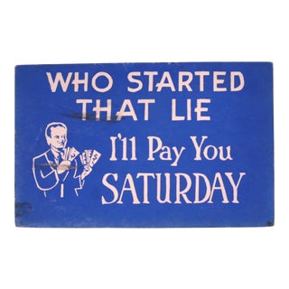 Who Started That Lie Sign For Sale