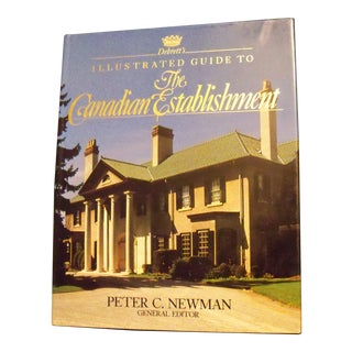Debrett's Illustrated Guide to the Canadian Establishment by Peter C. Newman 1984 For Sale