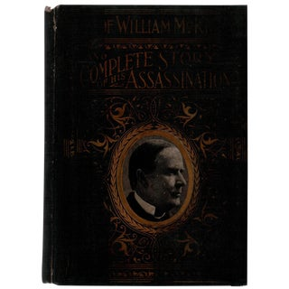"""Complete Life of William McKinley"" c. 1901 For Sale"