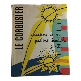 "Le Corbusier ""Creation Is a Patient Search"" 1967 Book"