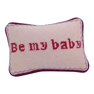 Be My Baby Needlepoint Pillow