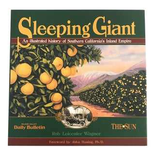"2005 ""Sleeping Giant - Illustrated History of So. Cal. Inland Empire"" Second Edition Book For Sale"