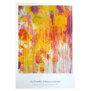 "Cy Twombly Abstract Expressionist Gagosian Gallery Exhibition Poster "" in Beauty It Is Finished """