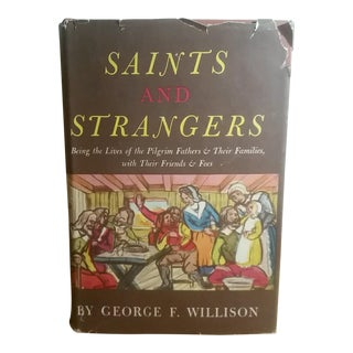 Saints and Strangers by George F. Willison