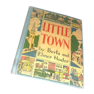 """Little Town"" Book by Berta & Elmer Hader For Sale"