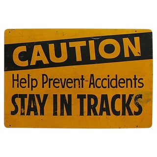 Caution Stay in Tracks Sign For Sale