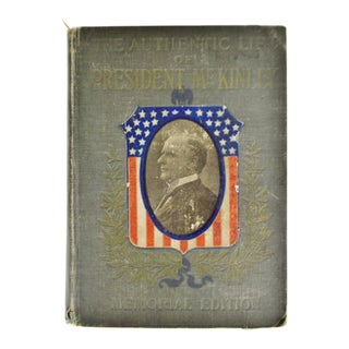 Antique 1901 the Authentic Life of President McKinley Memorial Edition Book For Sale