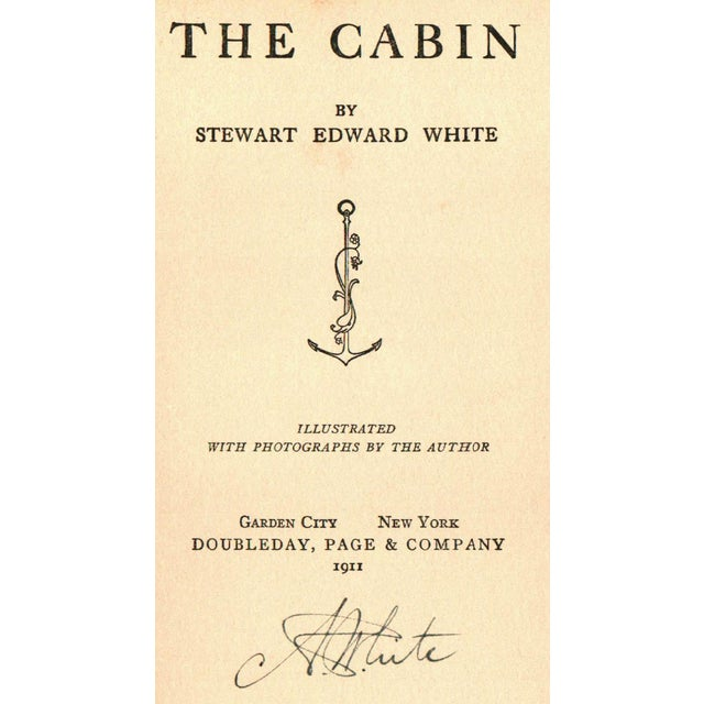 Stewart Edward White: The Cabin, Signed - Image 2 of 4