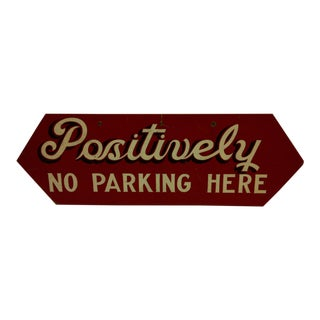 Circa 1950 Wood No Parking Sign For Sale