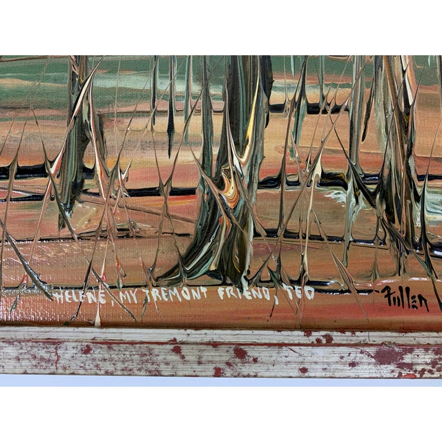 """Signed painting with beautiful colors and texture. Inscription at the bottom reads, """"Helene, my Tremont friend, Ted""""..."""