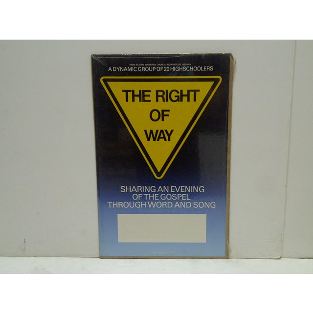 "This is a Vintage -- Gospel Lutheran Church Poster -- ""The Right Of Way"" -- Circa 1980 -- The Poster Is Shrink-Wrapped To..."