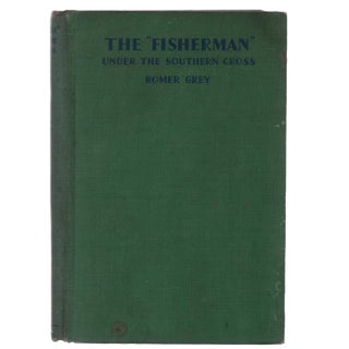 "1930 ""The ""Fisherman"" Under the Southern Cross"" Collectible Book For Sale"