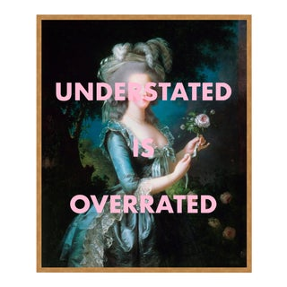 Understated is Overrated by Lara Fowler in Gold Framed Paper, Small Art Print For Sale