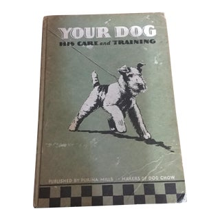 1937 Book, Your Dog His Care & Training For Sale