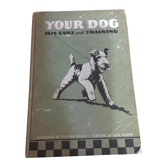 1937 Book, Your Dog His Care & Training - Image 1 of 9