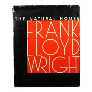 Frank Lloyd Wright: The Natural House, 1st Edition