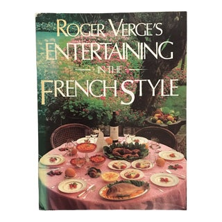 """1986 """"Roger Verge's Entertaining in the French Style"""" First Edition Book For Sale"""
