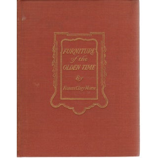"1941 ""Furniture of the Olden Time"" Collectible Book For Sale"
