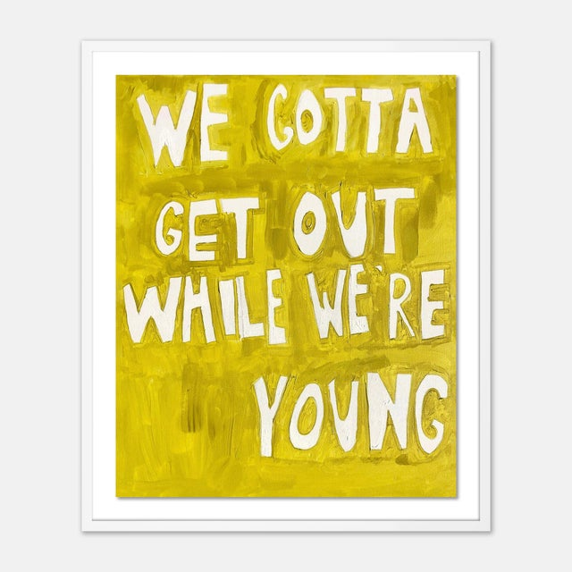Virginia Chamlee We Gotta Get Out While We're Young by Virginia Chamlee in White Frame, Medium Art Print For Sale - Image 4 of 4