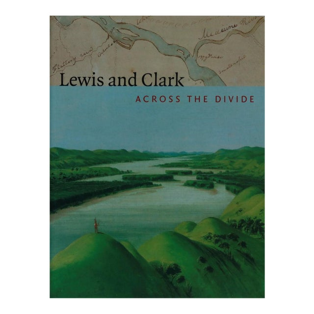 Lewis and Clark, Across the Divide Coffee Table Book For Sale