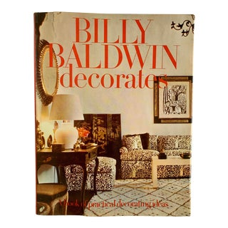 Billy Baldwin Decorates, First Edition, 1972 Book For Sale