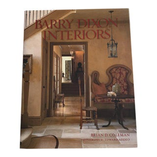 Barry Dixon Interiors Book - Signed For Sale