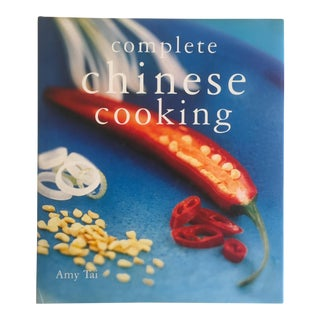 """ Complete Chinese Cooking "" Amy Tai Modern Chinese Hardcover Cookbook"