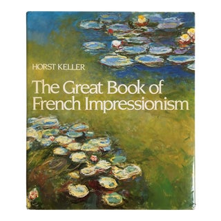 The Great Book of French Impressionism by Horst Keller For Sale