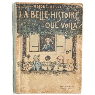 """La Belle Histoire Que Voila"" Illustrated Book For Sale"