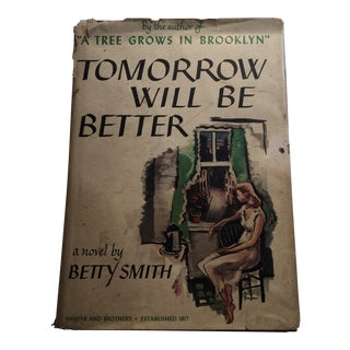 'Tomorrow Will Be Better' 1948 First Edition Book