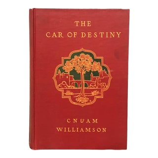 Antique Travelogue Book, The Car of Destiny by C.N. and A.M. Williamson For Sale