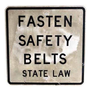 """Vintage """"Fasten Safety Belts State Law"""" Sign"""