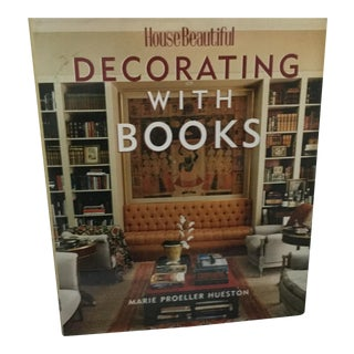 House Beautiful Decorating With Books by Marie Proeller Hueston For Sale