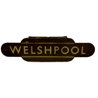"Vintage British Railway ""Welshpool"" Sign For Sale"