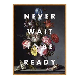 Never Wait to Be Ready by Lara Fowler in Gold Framed Paper, Small Art Print For Sale