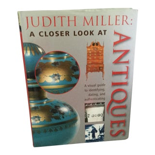 Judith Miller, a Closer Look at Antiques For Sale