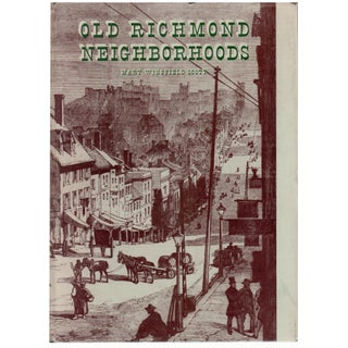 """Old Richmond Neighborhoods"" by Mary Wingfield Scott Circa 1950 For Sale"