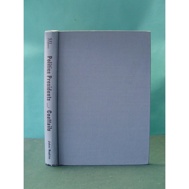 Politics, Presidents, and Coattails Book - Image 3 of 7