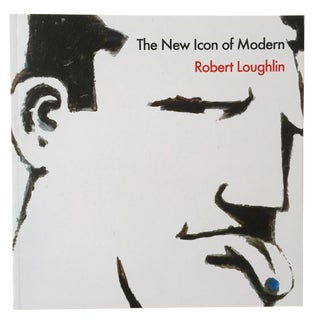 "1st Edtn Robert Loughlin "" The New Icon of Modern "" Brute Warhol's Friend Art Book"