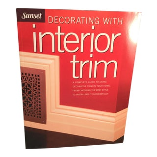 Decorating With Interior Trim Book For Sale