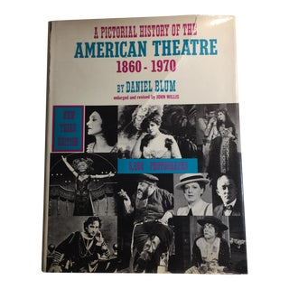"""Pictorial History of the American Theatre 1860-1970"" 1969 Book"