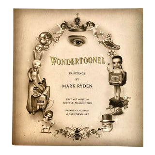 """2004 """"Wondertoonel Paintings by Mark Ryden"""" Museum Exhibition Catalog For Sale"""