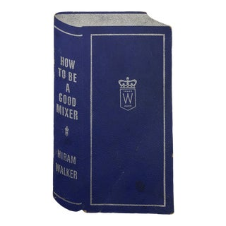 """1930's Hiram Walker """"How to Be a Good Mixer"""" Cocktail Recipe Booklet For Sale"""