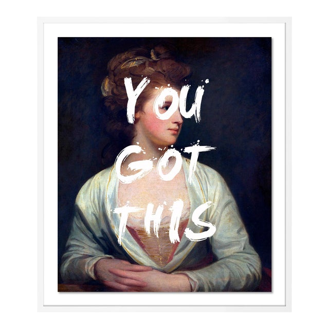 You Got This by Lara Fowler in White Framed Paper, Large Art Print For Sale