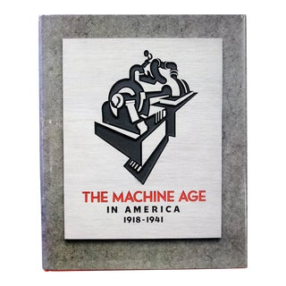 The Machine Age in America, 1918-1941, First Edition For Sale
