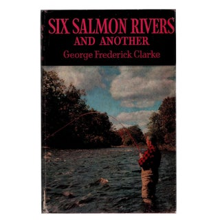 """1962 """"Six Salmon Rivers and Another"""" Collectible Book For Sale"""